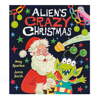Alien's Crazy Christmas 外星人的疯狂圣诞节英文原版进口儿童英语故事绘本 幽默滑稽故事3-6岁