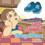 【预订】Little Abigail's Shiny Shoes