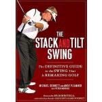 【预订】The Stack and Tilt Swing The Definitive Guide to the Sw