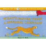 What's Faster Than a Speeding Cheetah? (award-winning)妙想科学:什么比猎豹的速度更快?ISBN9780807522813