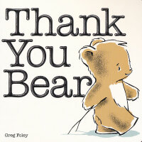 Thank You Bear (Winner of the Charlotte Zolotow Award) 感恩熊(