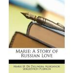 【预订】Marie: A Story of Russian Love