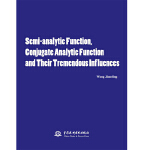 Semi-analytic Function, Conjugate Analytic Function and The