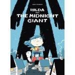 Hilda and the Midnight Giant (Hildafolk) 9781909263796
