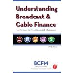 【预订】Understanding Broadcast and Cable Finance: A Primer for