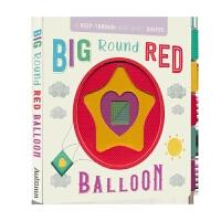 Big Round Red Balloon 幼儿英语启蒙 形状认知纸板书洞洞书 英文原版进口儿童图书