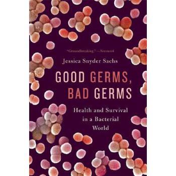 【预订】Good Germs, Bad Germs  Health and Survival in a Bacterial World 预订商品,需要1-3个月发货,非质量问题不接受退换货。