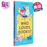 【中商原版】Who Loves Books? 谁喜欢读书?英文原版 进口图书 亲子绘本 儿童全彩绘本 低幼童书 阅读启蒙
