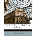 【预订】The English Garden: A Poem