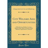 【预订】City Welfare AIDS and Opportunities: Public Sources, Ex