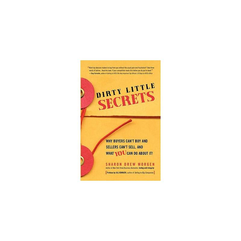 【预订】Dirty Little Secrets: Why Buyers Can't Buy and Sellers Can't Sell and What You Can Do about It 预订商品,需要1-3个月发货,非质量问题不接受退换货。