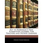 【预订】Key to Robinson's New Elementary Algebra: For Teachers