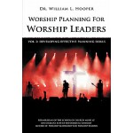 【预订】Worship Planning for Worship Leaders: Vol. 2 Developing