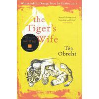 【新华书店 品质无忧】The Tiger-s WifeTea Obreht 著Orion9780753827406