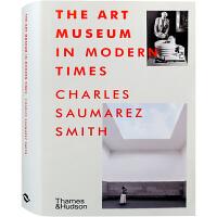 【英文版】The Art Museum in Modern Times 当代艺术博物馆的分析研究与发展趋势 艺术馆美术馆