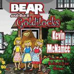 【预订】Bear and the 3 Goldilocks