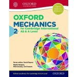 Oxford Mechanics 2 for Cambridge International AS and A Lev