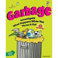 【预订】Garbage: Investigate What Happens When You Throw It Out