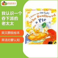 美国进口 I Know an Old Lady Who Swallowed a Pie平装2-8岁儿童经典童谣故事绘本