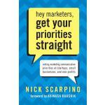 【预订】Hey Marketers, Get Your Priorities Straight: Setting Ma