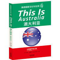 THIS IS AUSTRALIA:澳大利��(英�Z��家文化�c生活4)(出��留�W英文版,配套英文朗�x免�M下�d)