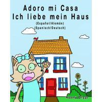 【预订】Adoro Mi Casa - Ich Liebe Mein Haus: Edicion Bilingue -