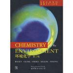 【新书店正版】环境化学(第2版)(英文版) R.A.Bailey,H.M.Clark et al 世界图书出版公司