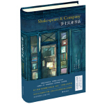 莎士比亚书店(创始人回忆札记,历述二十世纪文坛巨匠传奇。恺蒂女士熨帖译本,万字长文导读,300条专业注释,独家定制藏书