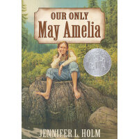 Our Only May Amelia 我们唯一的梅・阿米莉亚(2000年纽伯瑞银奖) ISBN9780064408561