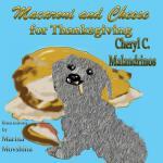 【预订】Macaroni and Cheese for Thanksgiving