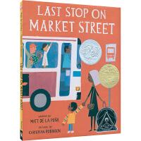 美国进口 2016年纽伯瑞金奖、凯迪克图书银奖作品 Last Stop on Market Street 市场街的最后