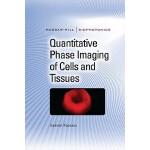 【预订】Quantitative Phase Imaging of Cells and Tissues