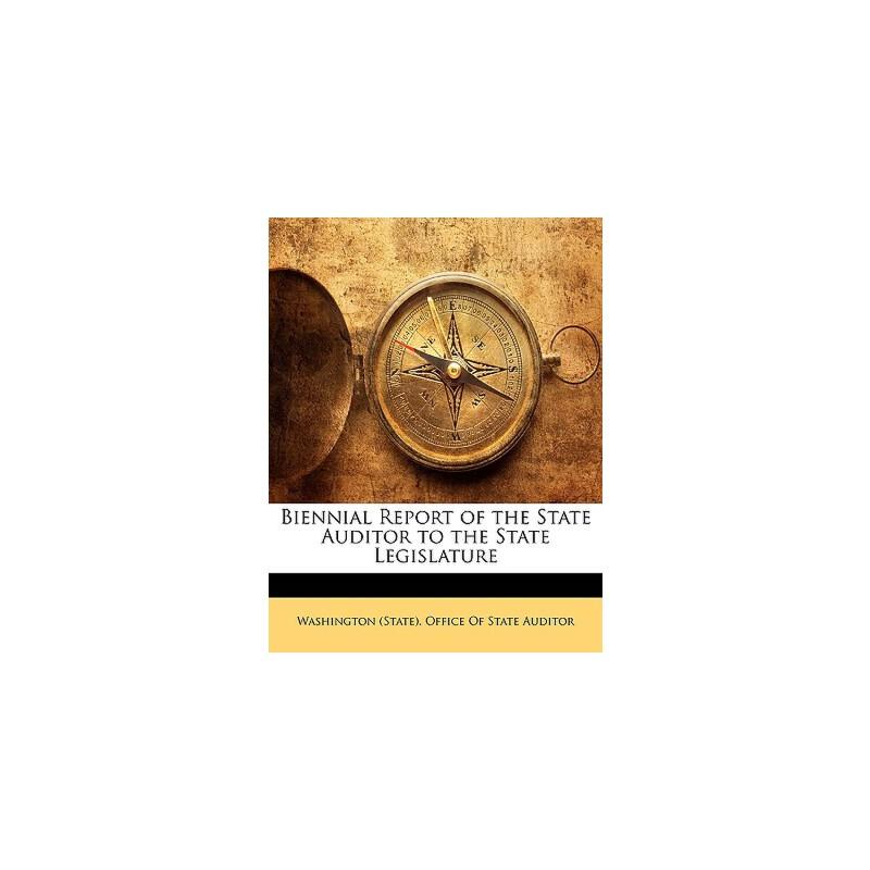 【预订】Biennial Report of the State Auditor to the State Legislature 预订商品,需要1-3个月发货,非质量问题不接受退换货。