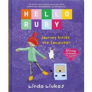 【现货】英文原版  你好,露比:计算机内部之旅 儿童编程STEAM教育 Hello Ruby: Journey Inside the Computer 4-8岁 9781250065322 国营进口!品质保证!