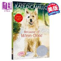 【中商原版】Because of Winn-Dixie (NEW ED) 都是戴茜惹的祸(纽伯瑞银奖)新版 英文原版 进