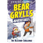A Bear Grylls Adventure 1: The Blizzard Challenge