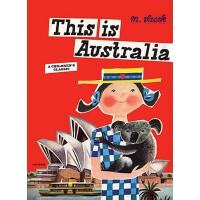 【预订】This is Australia A Children's Classic
