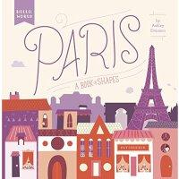 【现货】英文原版 巴黎:学形状 Paris: A Book of Shapes 你好世界系列 0-2岁低幼纸板书绘本 形