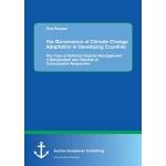 【预订】The Governance of Climate Change Adaptation in Developi