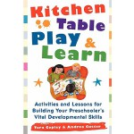 【预订】Kitchen Table Play & Learn: Activities and Lessons for