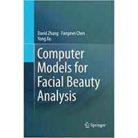 【预订】Computer Models for Facial Beauty Analysis 978331981323