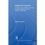 【预订】Capital and Coercion: The Economic and Military Process