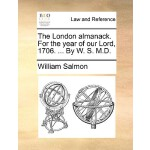 【预订】The London Almanack. for the Year of Our Lord, 1706. ..
