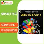 英国进口 安东尼・布朗 Willy the Champ 威利成了冠军 【平装】#