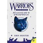 Warriors: Warriors Super Edition: Bluestar's Prophecy