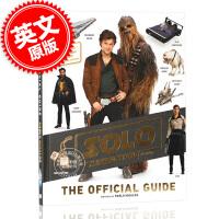 现货 游侠索罗 星球大战官方指南 英文原版 Solo: A Star Wars Story The Official