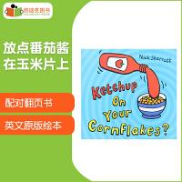 #英国进口 吴敏兰书单 配对翻页书 Ketchup On Your Cornflakes? 放点番茄酱在玉米片上?【平