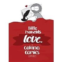 英文原版 爱的小时刻 暖心漫画 情人节 纪念日礼物 Little Moments of Love 情侣礼品书 爆笑爱情