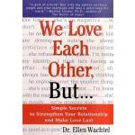 【预订】We Love Each Other, But . . . Simple Secrets to Strengt