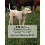 【预订】Larry, the Labradoodle